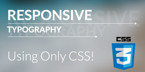 Responsive Typography Using Only CSS